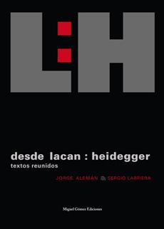 Desde Lacan : Heidegger - Textos reunidos - cover