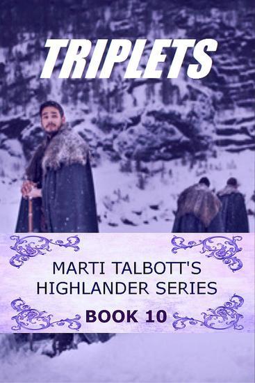 Triplets - Marti Talbott's Highlander Series #10 - cover