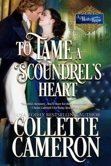 To Tame a Scoundrel's Heart - A Waltz with a Rogue Novella #4 - cover