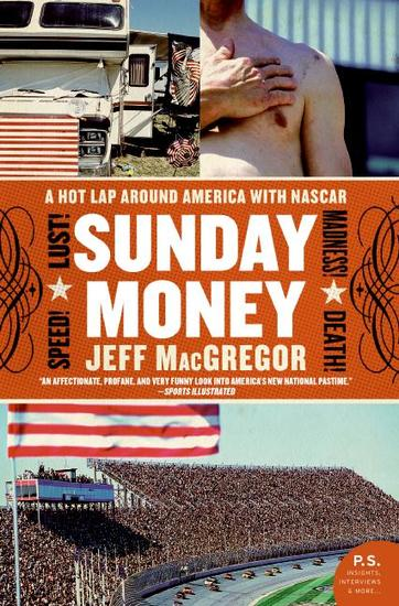 Sunday Money - A Year Inside the NASCAR Circuit - cover