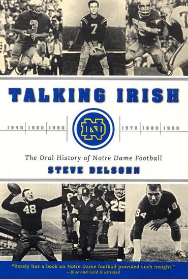 Talking Irish - The Oral History Of Notre Dame Football - cover