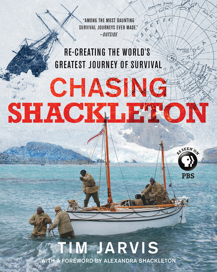 Chasing Shackleton - Re-creating the World's Greatest Journey of Survival - cover