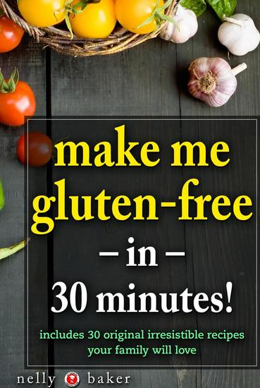 Make Me Gluten-Free in 30 minutes! - My Cooking Survival Guide #1 - cover