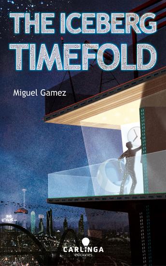 The Iceberg Timefold - cover