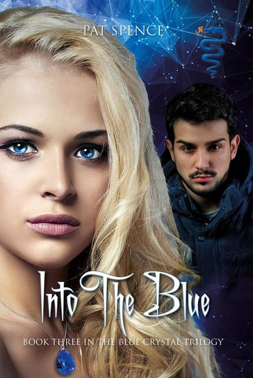 Into The Blue - Blue Crystal Trilogy #3 - cover