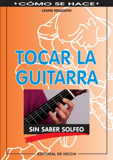 Tocar la guitarra sin saber solfeo - cover