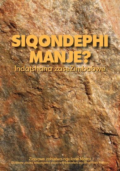 Siqondephi Manje? Indatshana zaseZimbabwe - cover