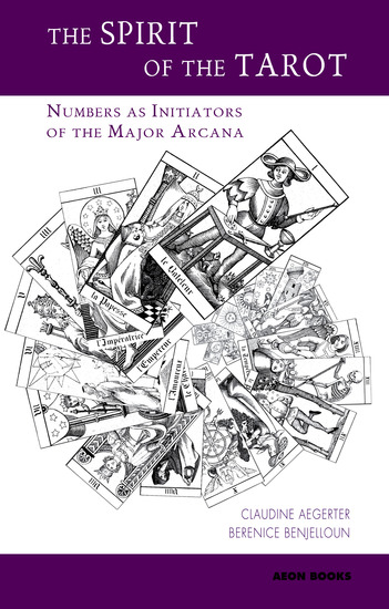 The Spirit of the Tarot - Numbers as Initiators of the Major Arcana - cover