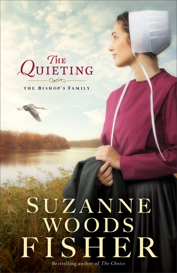 The Quieting (The Bishop's Family Book #2) - A Novel - cover