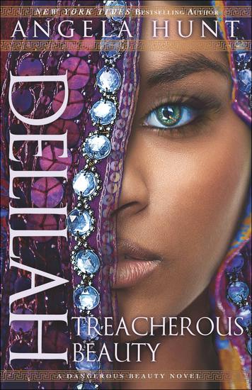 Delilah (A Dangerous Beauty Novel Book #3) - Treacherous Beauty - cover