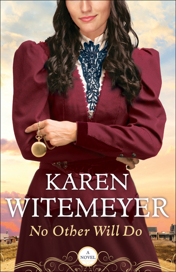 No Other Will Do (Ladies of Harper's Station Book #1) - cover