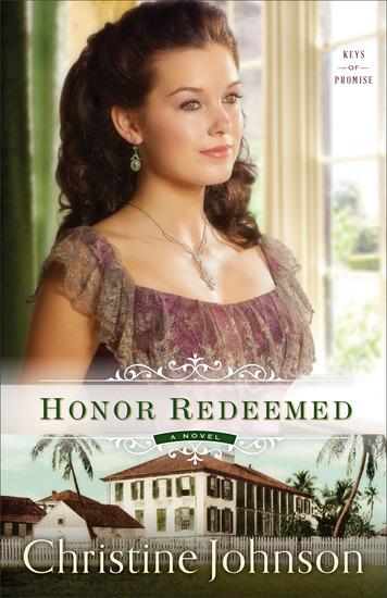 Honor Redeemed (Keys of Promise Book #2) - A Novel - cover