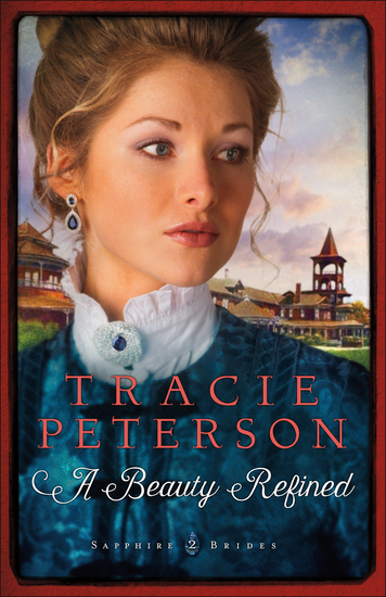 A Beauty Refined (Sapphire Brides Book #2) - cover
