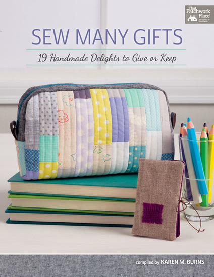 Sew Many Gifts - 19 Handmade Delights to Give or Keep - cover