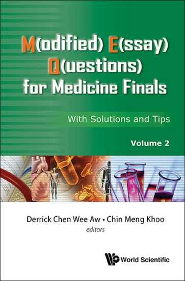modified essay questions medicine Medical education is moving to a more problem-orientated basis than was the case formerly the modified essay question has its origins in this movement, being introduced in the late 1960s as one assessment technique more suited to general practice than other traditional assessment methods.