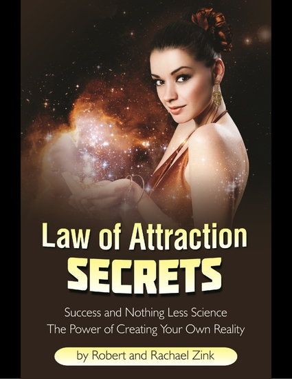 Law of Attraction Secrets: Success and Nothing Less Science - cover