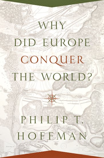 Why Did Europe Conquer the World? - cover