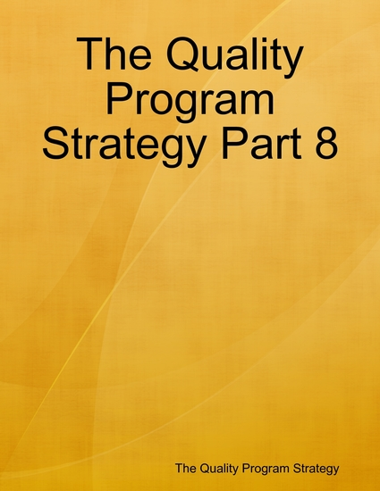 The Quality Program Strategy Part 8 - cover