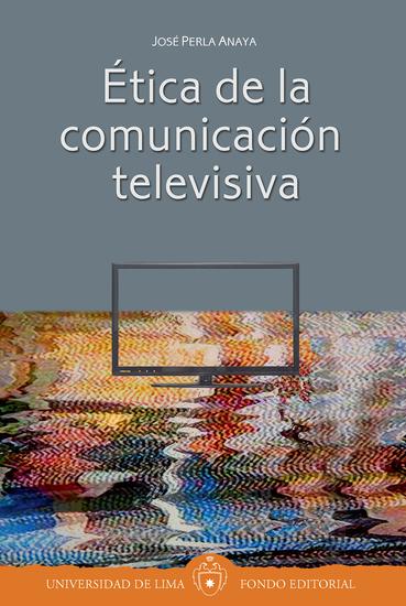 Ética de la comunicación televisiva - cover