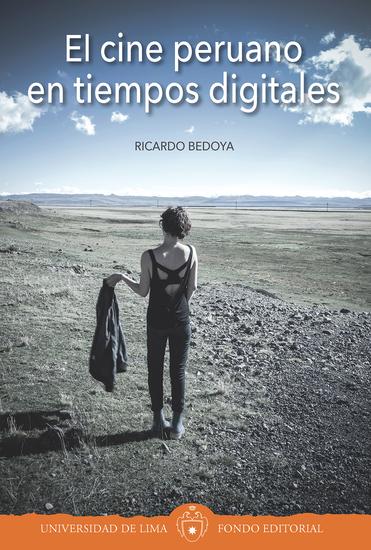 El cine peruano en tiempos digitales - cover