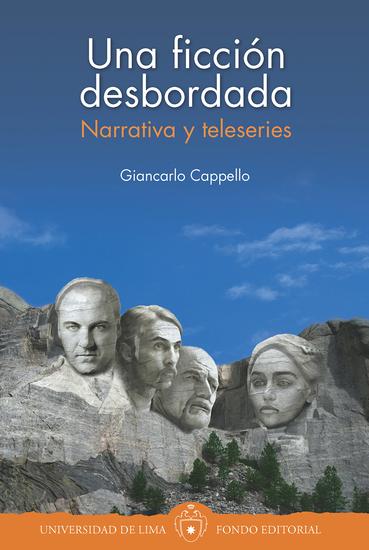 Una ficción desbordada - Narrativa y teleseries - cover