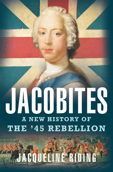 Jacobites - A New History of the '45 Rebellion - cover