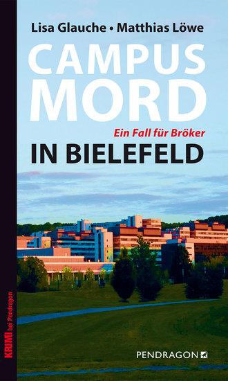 Campusmord in Bielefeld - Ein Fall für Bröker - cover