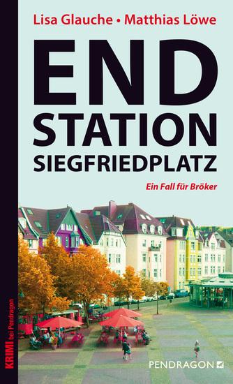 Endstation Siegfriedplatz - Ein Fall für Bröker - cover