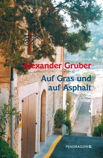 Auf Gras und auf Asphalt - Ein Vorstadtfragment Romanentwurf in Gedichten - cover