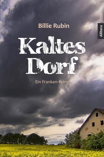Kaltes Dorf - Ein Franken-Krimi - cover