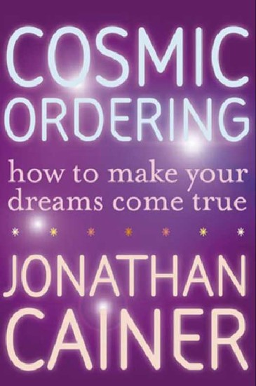 Cosmic Ordering - How to Make Your Dreams Come True - cover