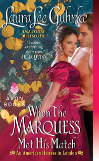 When The Marquess Met His Match - An American Heiress in London