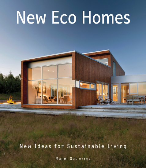 New Eco Homes - New Ideas for Sustainable Living - cover