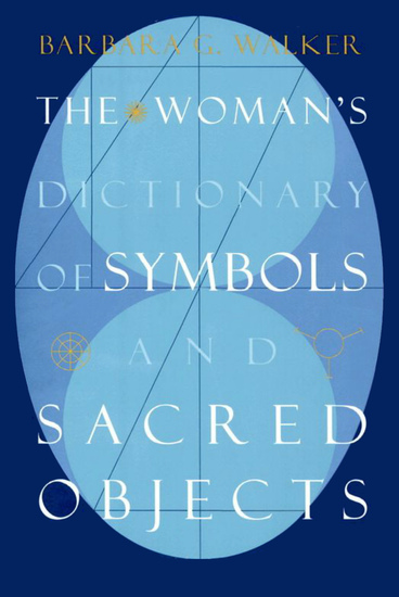 The Woman's Dictionary of Symbols and Sacred Objects - cover