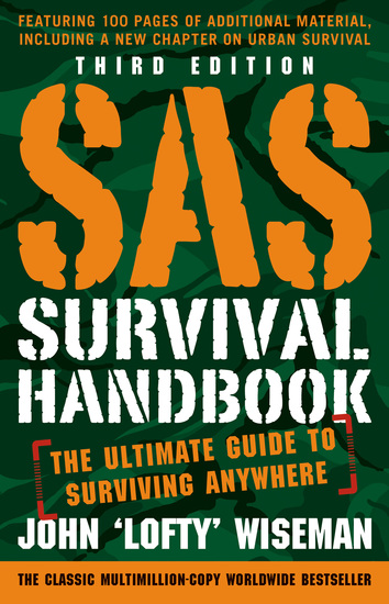 SAS Survival Handbook Third Edition - The Ultimate Guide to Surviving Anywhere - cover