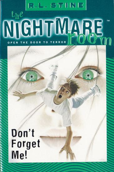The Nightmare Room #1: Don't Forget Me! - cover