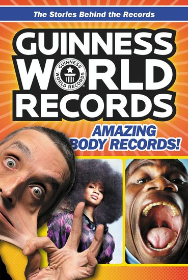 Guinness World Records: Amazing Body Records! - cover