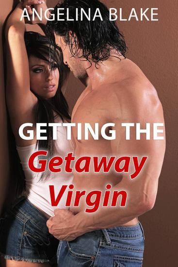Getting the Getaway Virgin - cover