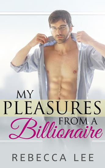 My Pleasures from a Billionaire - cover