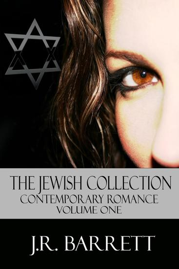 The Jewish Collection Contemporary Romance Volume One - The Jewish Collection #1 - cover
