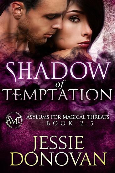 Shadow of Temptation - Asylums for Magical Threats - cover