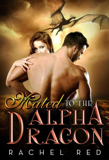 Mated To The Alpha Dragon - BWWM Romance - cover