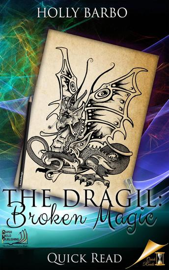 The Dragil: Broken Magic - Quick Reads #3 - cover