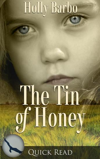 The Tin of Honey - Quick Reads #2 - cover