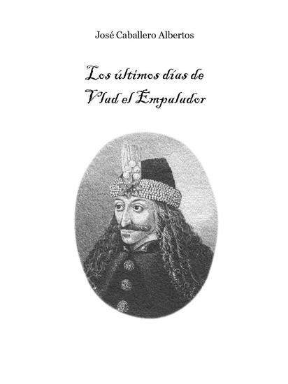 Los últimos días de Vlad el Empalador - cover