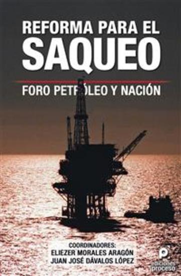 Reforma para el saqueo - Foro Petróleo y Nación - cover