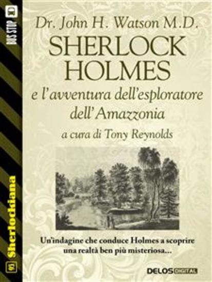 Sherlock Holmes e l'avventura dell'esploratore dell'Amazzonia - cover