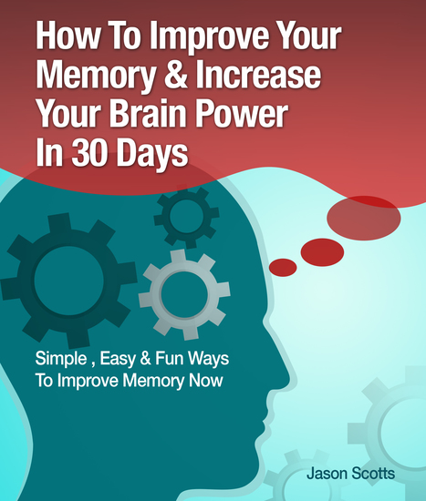 Memory Improvement: Techniques Tricks & Exercises How To Train and Develop Your Brain In 30 Days - cover