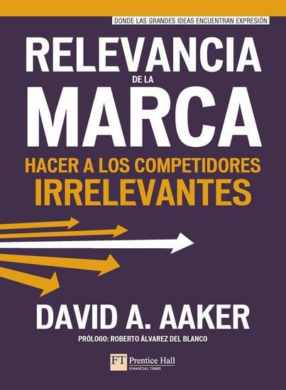 Relevancia de la marca - Hacer a los competidores irrelevantes - cover
