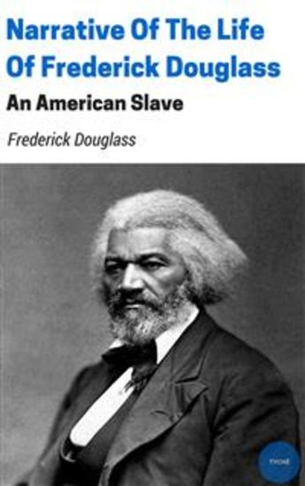 the annotations from the narrative of the life of frederick douglass The narrative of the life of frederick douglass: excerpt from chapter 1 by frederick douglass is in the public domain.